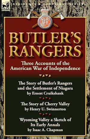 Butler's Rangers af Henry U. Swinnerton, Ernest Alexander Cruikshank, Isaac a. Chapman