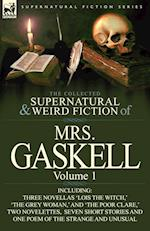 The Collected Supernatural and Weird Fiction of Mrs. Gaskell-Volume 1 af Mrs Gaskell