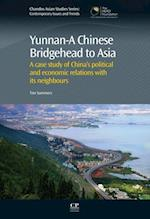 Yunnan-A Chinese Bridgehead to Asia af Tim Summers