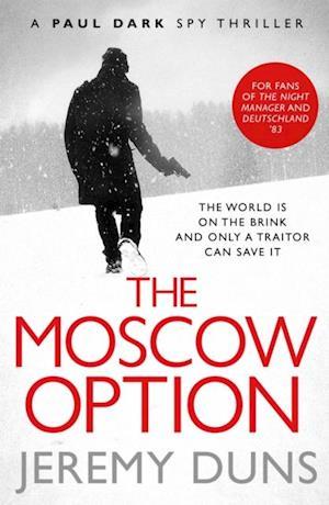 Moscow Option af Jeremy Duns