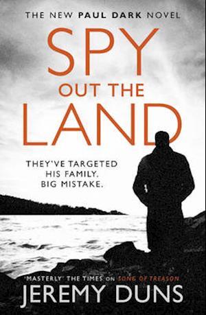 Spy Out the Land af Jeremy Duns