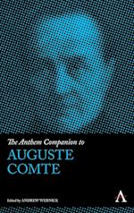 The Anthem Companion to Auguste Comte (Anthem Companions to Sociology)