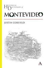 Historical Dictionary of Montevideo (Anthem Historical Dictionaries of Cities)