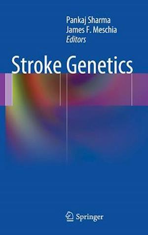 Stroke Genetics af Pankaj Sharma