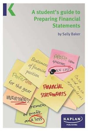 A Students Guide to Preparing Financial Statements af Sally Baker