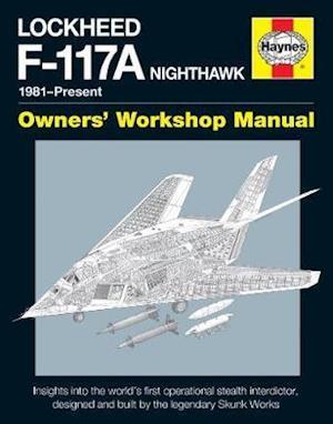 Lockheed F-117 Nighthawk 'Stealth Fighter' Manual af Paul F. Crickmore