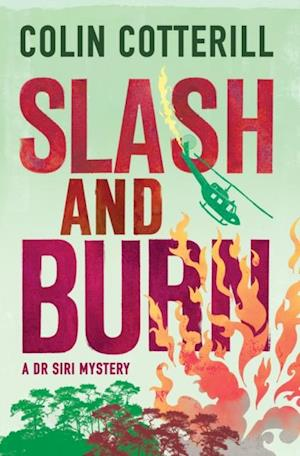 Slash and Burn af Colin Cotterill
