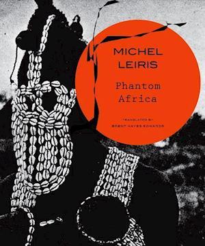 Bog, hardback Phantom Africa af Michel Leiris