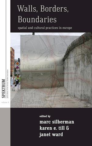 Walls, Borders, Boundaries af Janet Ward