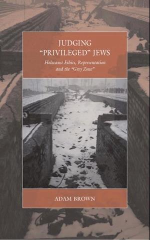 Judging 'Privileged' Jews af Adam Brown