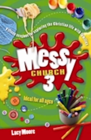 Messy Church 3 af Mrs Lucy Moore