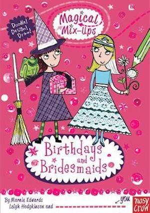 Magical Mix-Up: Birthdays and Bridesmaids af Leigh Hodgkinson, Marnie Edwards