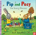 Pip and Posy: The Scary Monster (Pip and Posy)