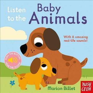 Bog, papbog Listen to the Baby Animals af Marion Billet