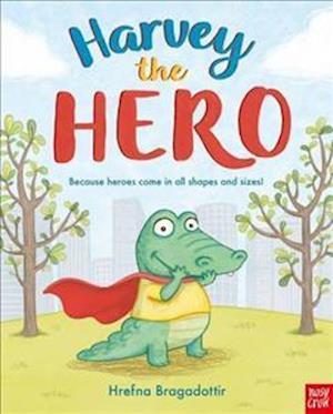 Bog, hardback Harvey the Hero af Hrefna Bragadottir