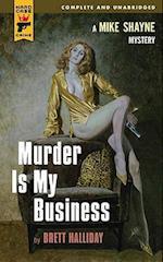 Murder Is My Business af Brett Halliday
