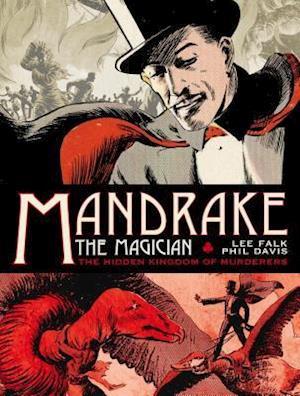 Mandrake the Magician - The Hidden Kingdom of Murderers af Lee Falk