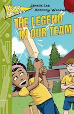 Legend in our Team af Janelle Lee