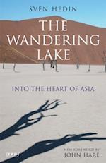 Wandering Lake, The af Sven Hedin