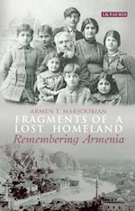 Fragments of a Lost Homeland af Armen T. Marsoobian