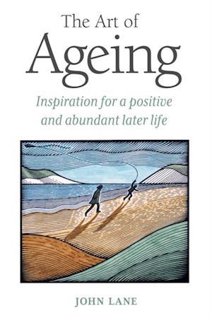 Art of Ageing af John Lane