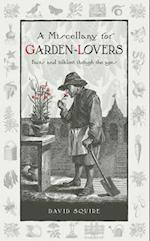 A Miscellany for Garden-Lovers af David Squire