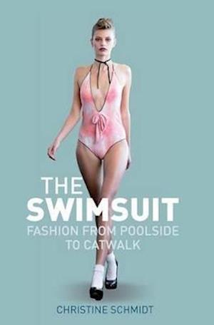 The Swimsuit af Christine Schmidt