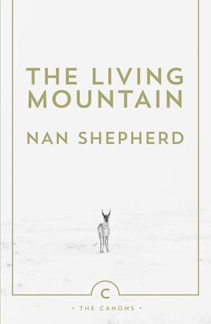 The Living Mountain af Nan Shepherd, Robert Macfarlane