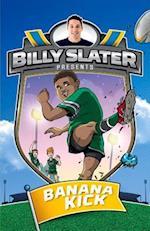 Banana Kick (Billy Slater)