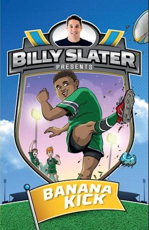 Billy Slater 2: Banana Kick af Patrick Loughlin