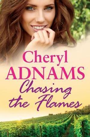 Chasing the Flames af Cheryl Adnams