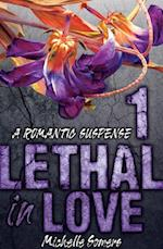 Lethal in Love: Episode 1 af Michelle Somers