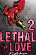 Lethal in Love: Episode 2 af Michelle Somers
