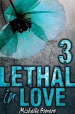 Lethal in Love: Episode 3 af Michelle Somers