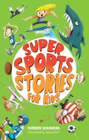 Super Sports Stories for Kids af Patrick Loughlin