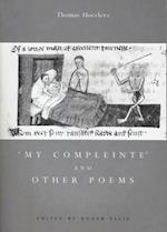 'My Compleinte' and Other Poems af Thomas Hoccleve