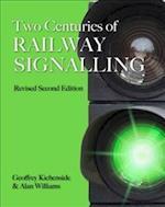 Two Centuries of Railway Signalling