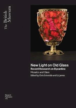 New Light on Old Glass af Chris Entwistle