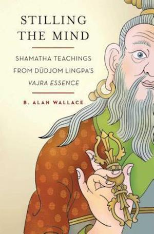 Stilling the Mind af Brian Hodel, B Alan Wallace