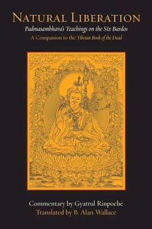 Natural Liberation af Padmasambhava