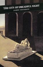 City of Dreadful Night af James Thomson