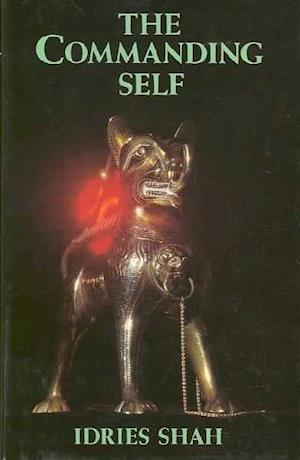 Bog, hardback The Commanding Self af Idries Shah