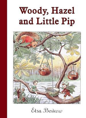 Woody, Hazel and Little Pip af Elsa Beskow