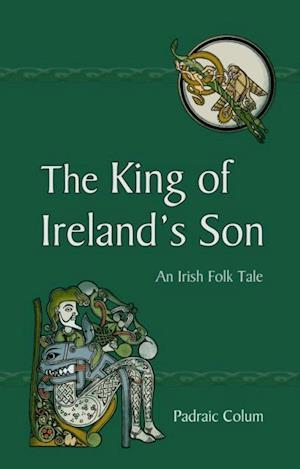 King of Ireland's Son af Padraic Colum