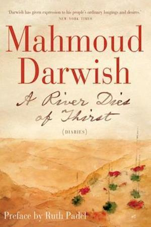 River Dies of Thirst af Mahmoud Darwish