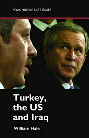 Turkey, US and Iraq af William Hale