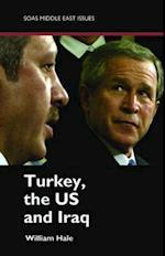 Turkey, US and Iraq af William Hale