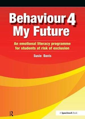 Behaviour 4 My Future af Susie Davis