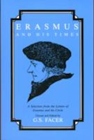 Erasmus and His Times af Desiderius Erasmus