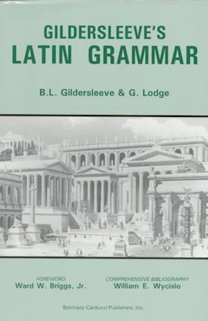 Bog, paperback Gildersleeve's Latin Grammar af Basil Lanneau Gildersleeve